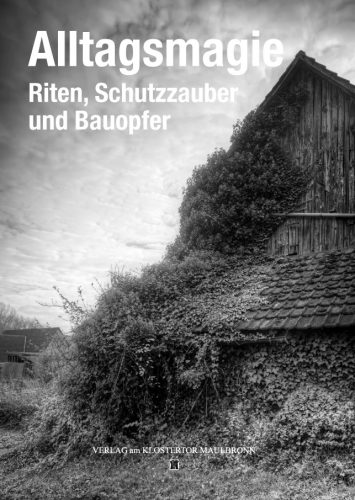 Steinhauerstube Maulbronn Schmie Ausstellung Alltagsmagie